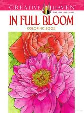 Dover Publications In Full Bloom Coloring Book