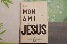 JEAN DEINCOURT / DÉDICACE  / MON AMI JÉSUS  / 1962
