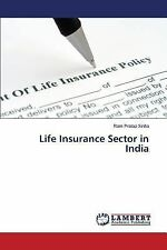 Life Insurance Sector in India by Sinha Ram Pratap (2014, Paperback)