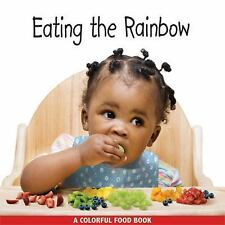 Eating the Rainbow by Rena Grossman (2009, Board Book)