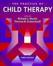 The Practice of Child Therapy by Thomas R. Kratochwill and Richard J. Morris (19
