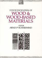 Concise Encyclopedia of Wood and Wood-Based Materials (Advances in Mat-ExLibrary