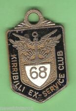 #D55. KIRRIBILLI  EX-SERVICE   CLUB  MEMBER  BADGE 1968  #95
