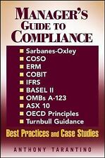 Manager's Guide to Compliance: Sarbanes-Oxley, COSO, ERM, COBIT, IFRS, BASEL II,