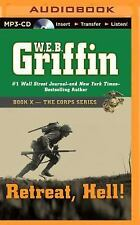 The Corps: Retreat, Hell! 10 by W. E. B. Griffin (2014, MP3 CD, Unabridged)