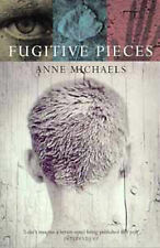 Fugitive Pieces by Anne Michaels (Hardback, 1997)