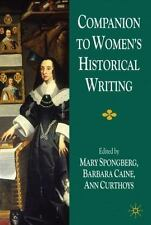 Companion to Women's Historical Writing by Ann Curthoys, Mary Spongberg and...