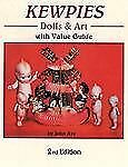 Kewpies Dolls & Art: With Value Guide