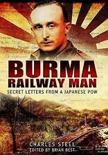 Burma Railway Man: Secret Letters from a Japanese POW, Good Condition Book, Stee