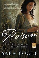 Poison: A Novel of the Renaissance (Poisoner Mysteries)