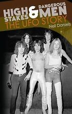 High Stakes & Dangerous Men: The UFO Story, , Daniels, Neil, Very Good, 2014-02-