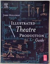 ILLUSTRATED THEATRE PRODUCTION GUIDE - JOHN HOLLOWAY - 2002