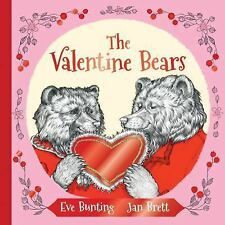 The Valentine Bears by Eve Bunting (2016, Picture Book, Gift)