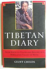 Tibetan Diary From Birth to Death and Beyond in Himalayan Valley Nepal LIKE NEW