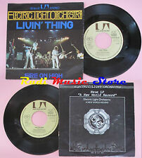 LP 45 7'' ELO ELECTRIC LIGHT ORCHESTRA Livin'thing Fire on high (*) no cd mc dvd