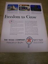 Original 1952 Texaco Magazine Ad - Freedom to Grow