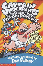 Captain Underpants and the Perilous Plot of Professor Poopypants by Dav...