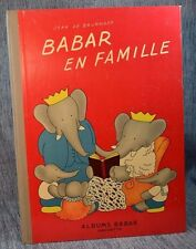 Babar en Famille Jean de Brunhoff Hachette 1938 (Possible 1st Edition French)