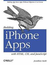Building iPhone Apps with HTML, CSS, and JavaScript: Making App Store -ExLibrary