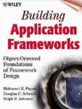 Building Application Frameworks: Object-Oriented Foundations of Framew-ExLibrary