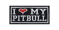 I Love my Pitbull Bügelbild Biker Rocker Heavy Patch Aufnäher Kutte Stick Badge