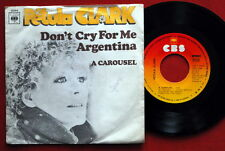 """PETULA CLARK DON'T CRY FOR ME ARGENTINA 1977 UNIQUE RARE EXYUG 7""""PS"""