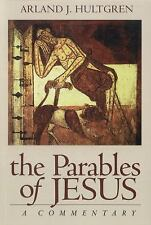 The Bible in Its World: The Parables of Jesus : A Commentary by Arland J....