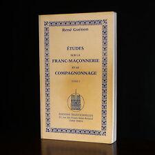René Guénon - Etudes sur la Franc-Maçonnerie et la Compagnonnage Tome 1