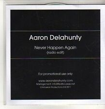 (CO312) Aaron Delahunty, Never Happen Again - 2011 DJ CD