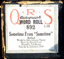 QRS Autograph Word Friml SOMETIME FROM SOMETIME Ted Baxter 892 Player Piano Roll
