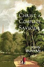 Christ a Complete Saviour : The Intercession of Christ and Who Are Privileged...