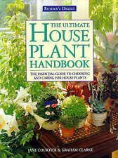 Jane & Clarke, Graham Courtier The Ultimate House Plant Handbook: A New Approach
