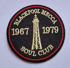 NORTHERN SOUL MUSIC SEW ON / IRON ON PATCH:- BLACKPOOL MECCA 1967 1979 SOUL CLUB
