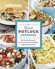 Good Housekeeping The Great Potluck Cookbook: Our Favorite Recipes for-ExLibrary