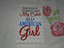 ALL AMERICAN GIRL by MEG CABOT  *SIGNED* -ARC-  -JA-