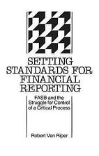 Setting Standards for Financial Reporting: Fasb and the Struggle for Control of