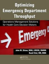 Optimizing Emergency Department Throughput: Operations Management Solutions for
