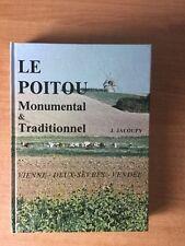LE POITOU MONUMENTAL & TRADITIONNEL Vienne-Deux Sèvres-Vendée