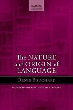 Studies in the Evolution of Language: Nature and Origin of Language by Denis...