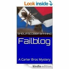 Failblog : A Carter Bros Mystery by S. Ban (2015, Paperback)