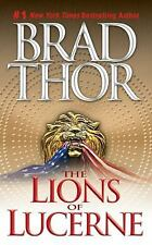 The Lions of Lucerne Thor, Brad Mass Market Paperback