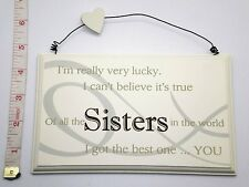 Lucky Sister Wall Plaque Sign Great Gift Ideas for Sisters & her for Birthdays