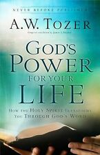 God's Power for Your Life : How the Holy Spirit Transforms You Through God's ...