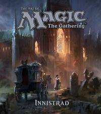 The Art of Magic: The Gathering, Vol. 2 : Innistrad by James Wyatt (2016,...