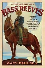The Legend of Bass Reeves (Gary Paulsen, 2006) Hardback, Ex-Library GUC