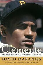 Clemente: The Passion and Grace of Baseball's Last Hero-ExLibrary