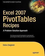 Excel Pivot Tables Recipe Book : A Problem-Solution Approach by Debra...