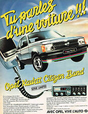PUBLICITE ADVERTISING 114  1981  OPEL KADETT  CITIZEN BAND CB