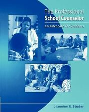 The Professional School Counselor: An Advocate for Students
