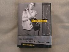 The Immortal Class: Bike Messengers And The Cult Of Human Power 2001 1st Ed HC